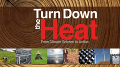 From Climate Science to Action: Turn Down the Heat Series